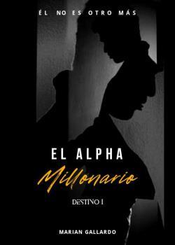 El Alpha Millonario ©