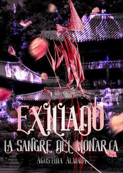 EXILIADO:La sangre del monarca