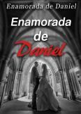 Enamorada de Daniel