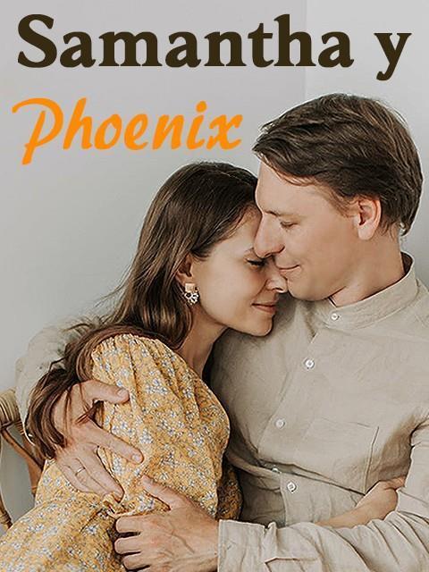 Samantha y Phoenix