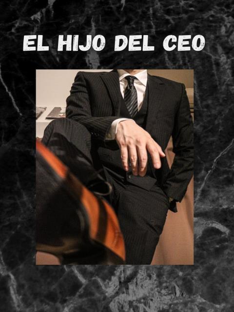 El hijo del CEO