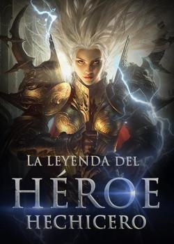 La leyenda del héroe hechicero