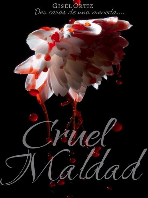 Cruel Maldad