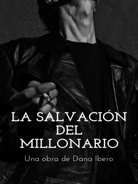 La salvación del millonario (CEO)