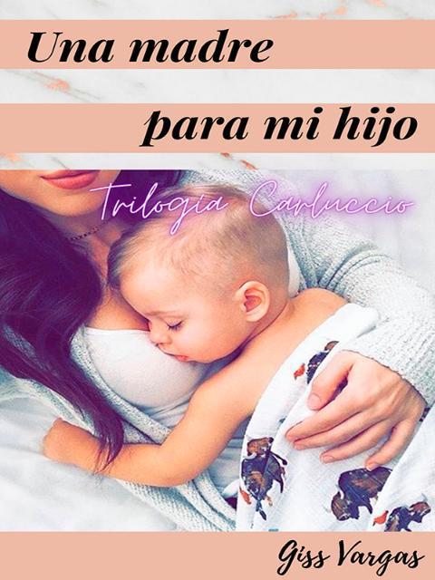Una madre para mi hijo