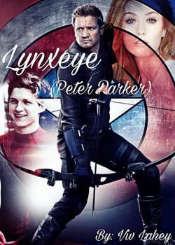 Lynxeye - Peter Parker Fanfiction