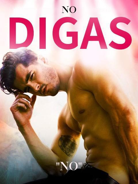 """No Digas """"No"""""""