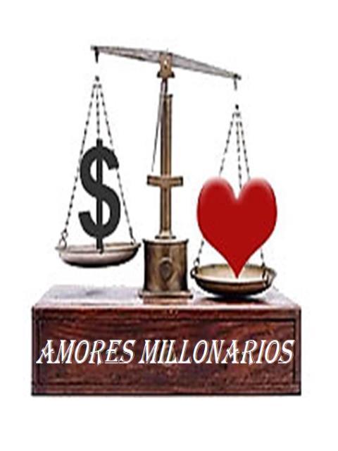 AMORES MILLONARIOS