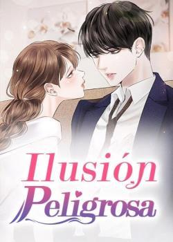 Ilusión Peligrosa