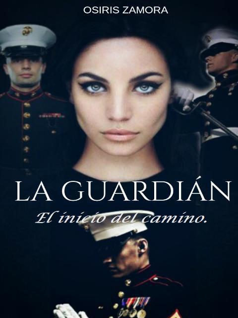 """""""La Guardián; el inicio del Camino."""""""