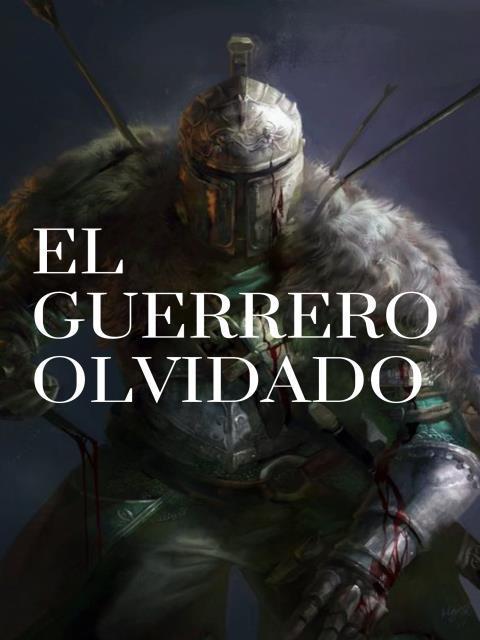 El Guerrero Olvidado©