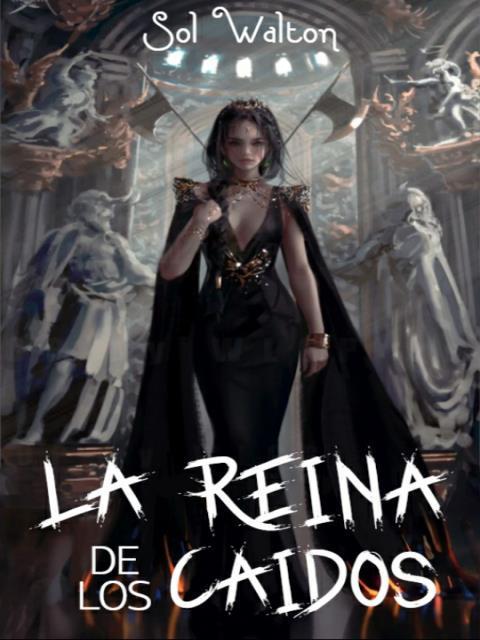 La Reina De Los Caídos