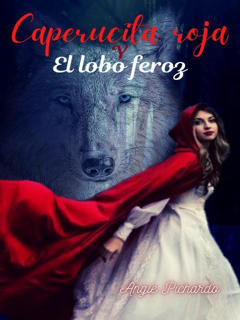 Caperucita roja y el lobo feroz (mate y turug)