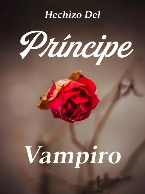 Hechizo Del Príncipe Vampiro