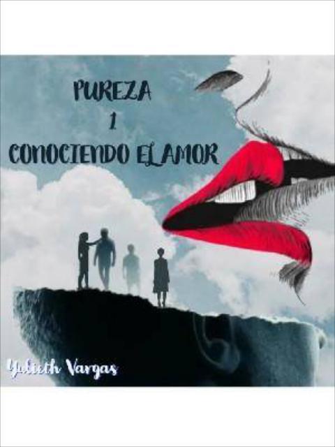 PUREZA 1 - CONOCIENDO EL AMOR