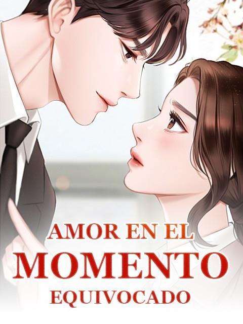 Amor En El Momento Equivocado