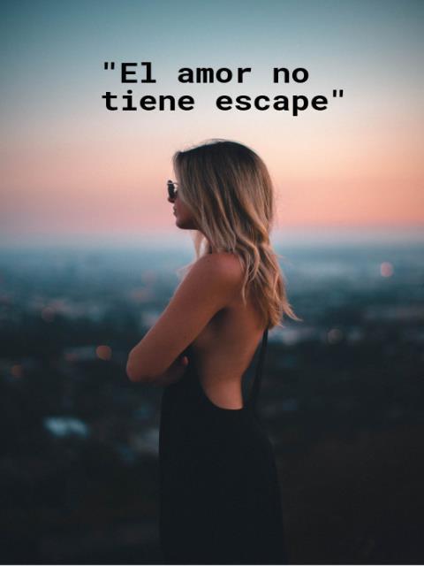 """""""El amor no tiene escape"""""""