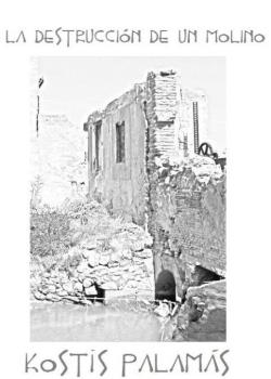 La destrucción de un molino
