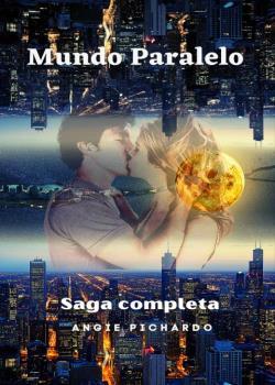 Mundo Paralelo (saga completa)